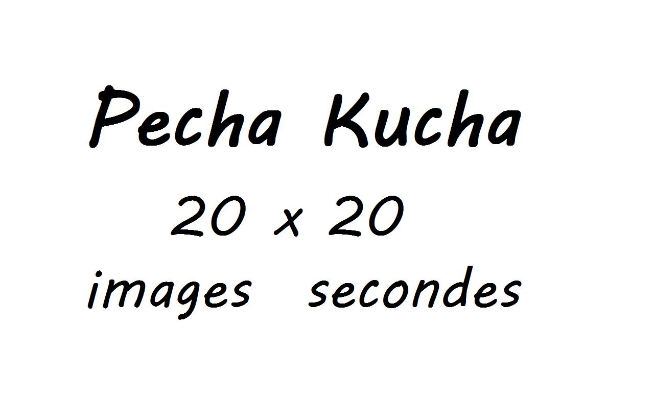 pecha kucha 20 images de 20 secondes